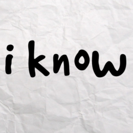 I Know – an original